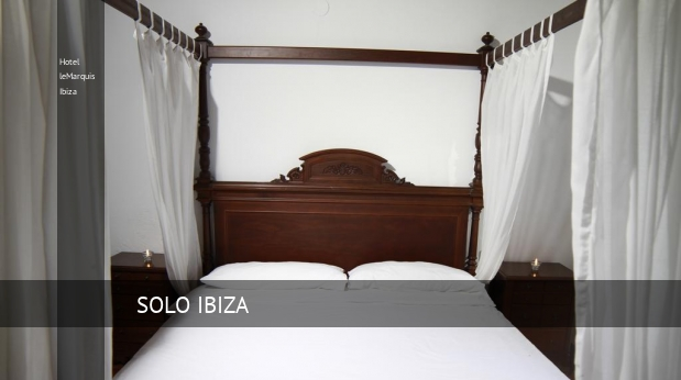 Hotel leMarquis Ibiza booking