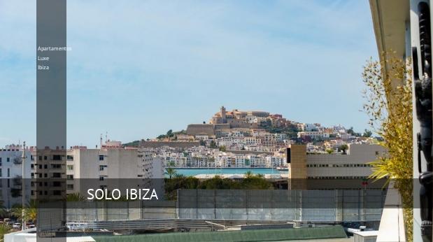 Apartamentos Luxe Ibiza