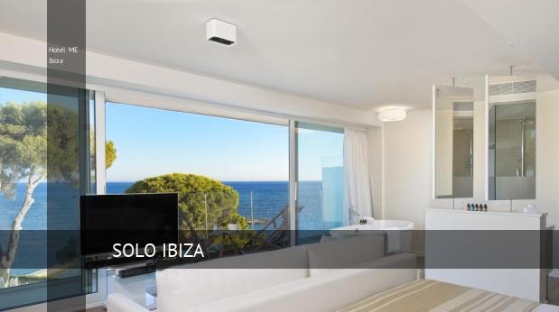 Hotel ME Ibiza oferta