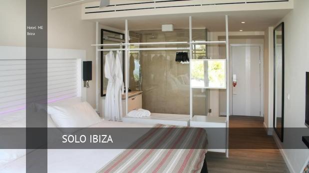 Hotel ME Ibiza reverva
