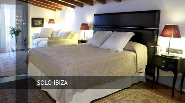 Hotel Mirador de Dalt Vila opiniones