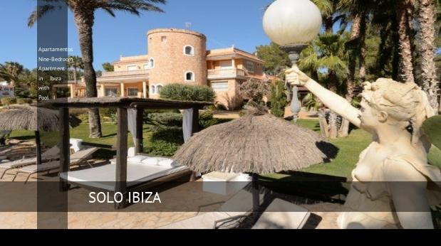 Apartamentos Nine-Bedroom Apartment in Ibiza with Pool I opiniones