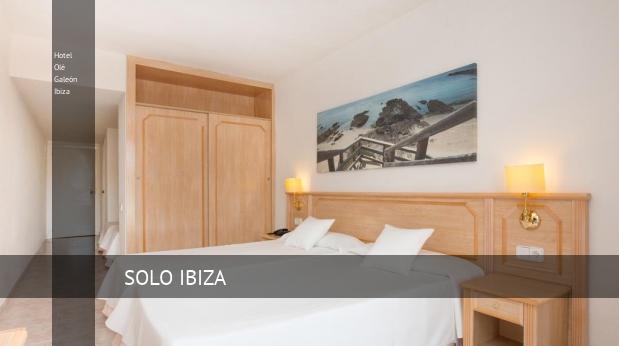 Hotel Olé Galeón Ibiza baratos