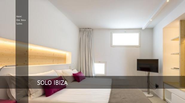 Hotel One Ibiza Suites 5 Estrellas