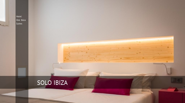 Hotel One Ibiza Suites barato