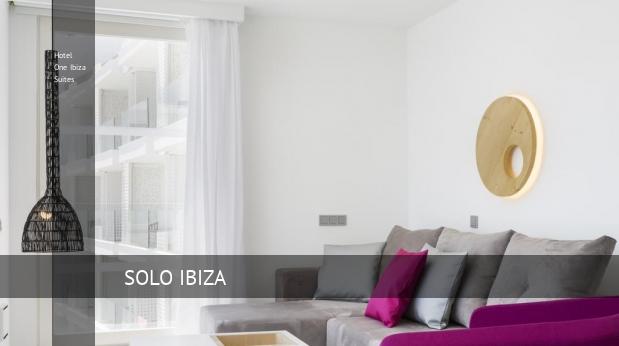 Hotel One Ibiza Suites Ibiza