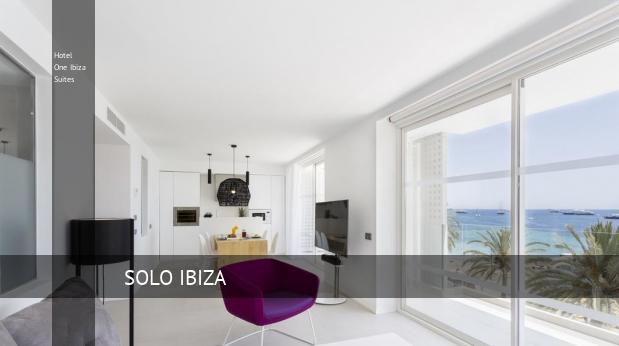 Hotel One Ibiza Suites ofertas