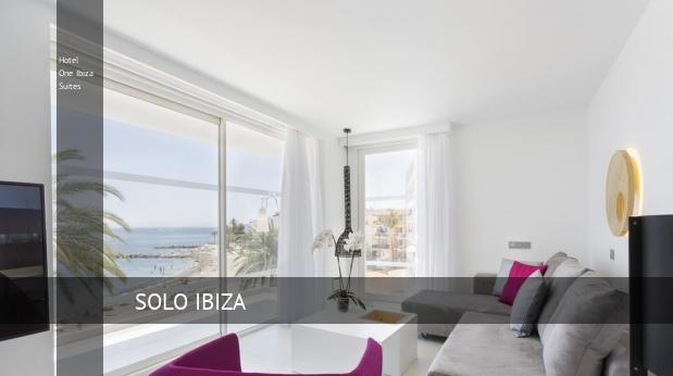 Hotel One Ibiza Suites reservas