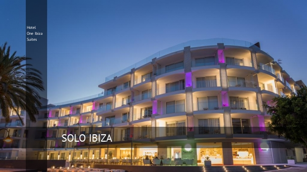Hotel One Ibiza Suites