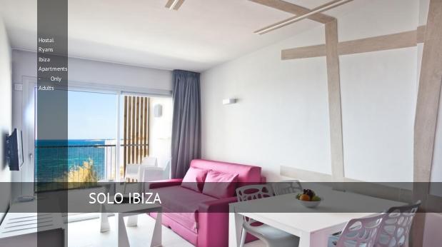 Hostal Ryans Ibiza Apartments - Only Adults reservas