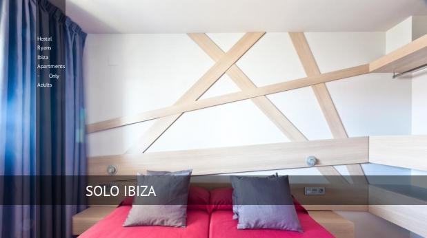 Hostal Ryans Ibiza Apartments - Only Adults reverva