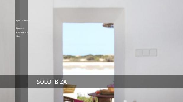 Apartamentos Sa Revista- Formentera Mar reservas