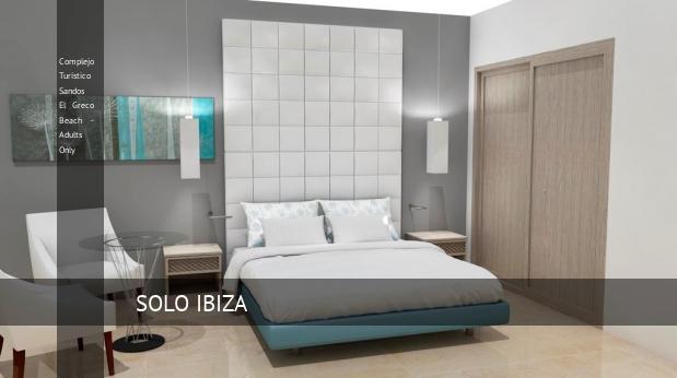 Complejo Turístico Sandos El Greco Beach - Solo Adultos booking