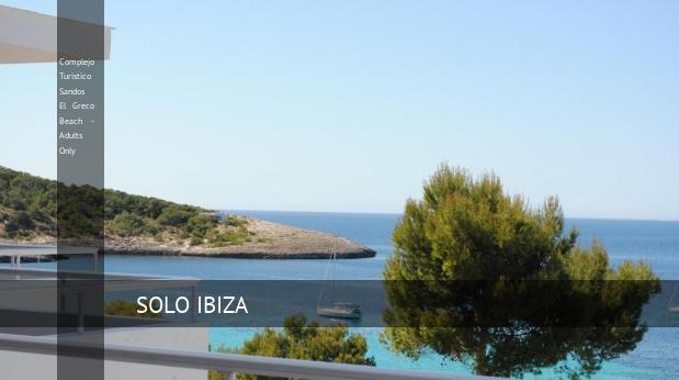 Complejo Turístico Sandos El Greco Beach - Solo Adultos reverva