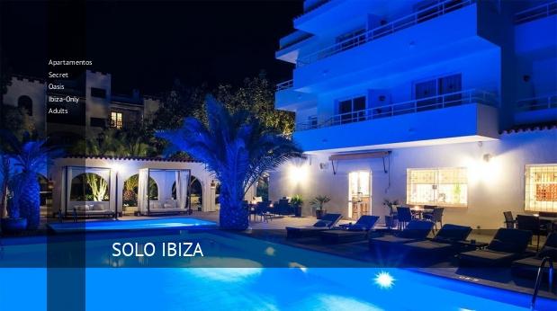 Apartamentos Secret Oasis Ibiza-Only Adults