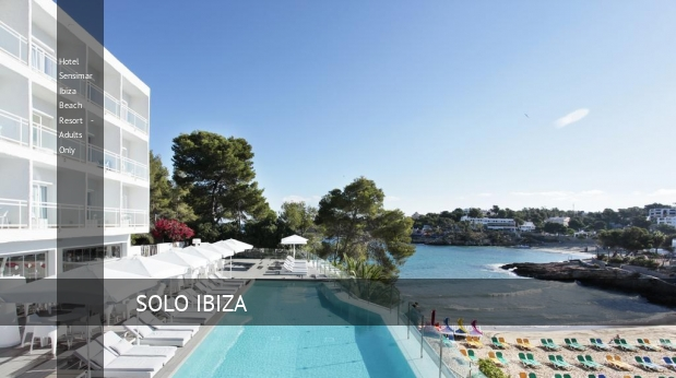 Hotel Sensimar Ibiza Beach Resort - Adults Only
