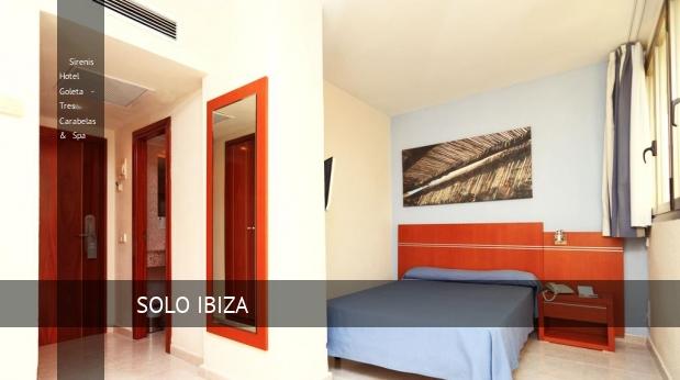 Sirenis Hotel Goleta - Tres Carabelas & Spa reverva