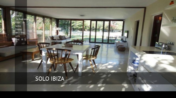 Hostal Six-Bedroom Villa in Santa Eulalia del Río with Pool III reverva