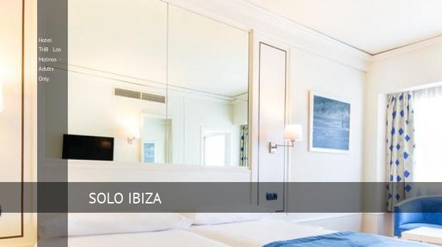 Hotel THB Los Molinos - Solo Adultos oferta
