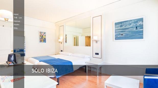 Hotel THB Los Molinos - Solo Adultos reservas