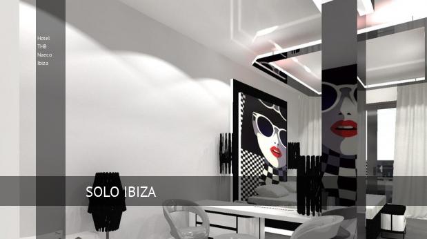 Hotel THB Naeco Ibiza opiniones