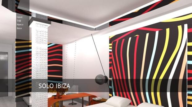 Hotel THB Naeco Ibiza reservas