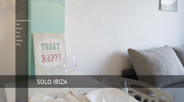 Apartamentos The Beach Star Ibiza - Solo Adultos reservas