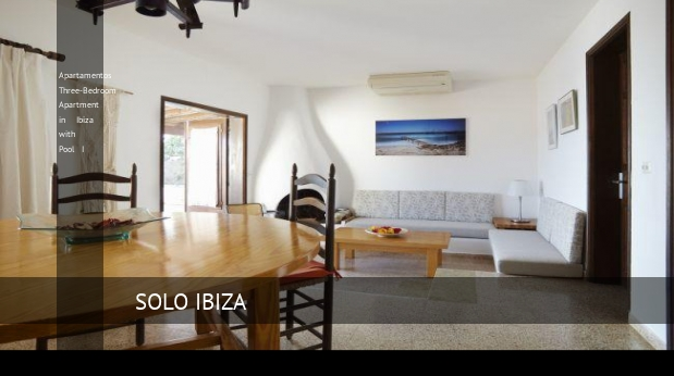 Apartamentos Three-Bedroom Apartment in Ibiza with Pool I