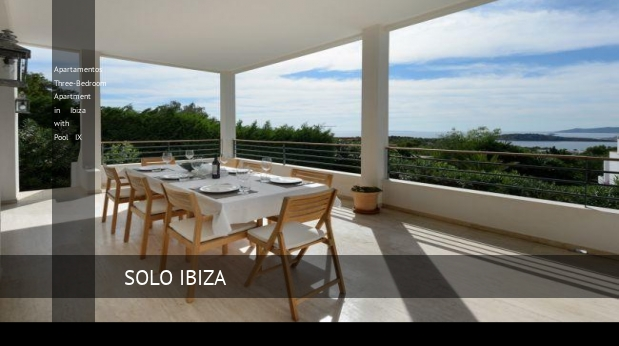 Apartamentos Three-Bedroom Apartment in Ibiza with Pool IX