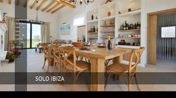 Apartamentos Three-Bedroom Villa in Sant Joan de Labritja / San Juan