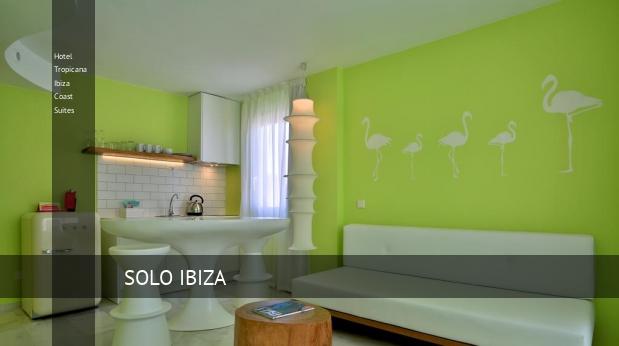 Hotel Tropicana Ibiza Coast Suites reverva
