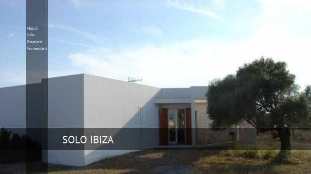 Hostal Villa Boutique Formentera