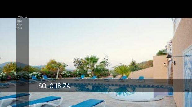 Villa in Ibiza Town XVIII reverva