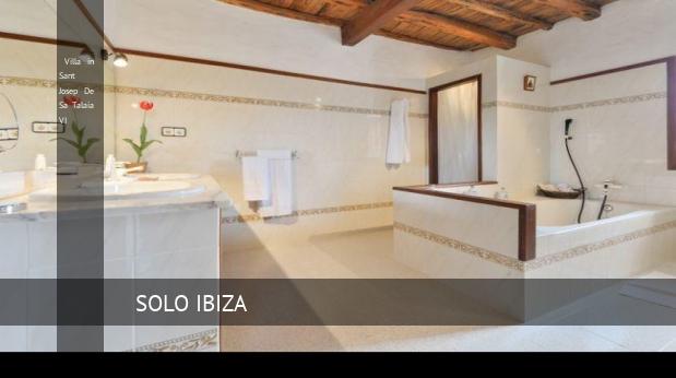 Villa in Sant Josep De Sa Talaia VI booking