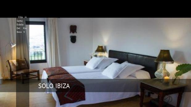 Villa in Santa Eulalia Del Rio Ibiza V booking