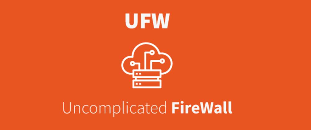 UFW 简单防火墙安装、配置、禁Ping