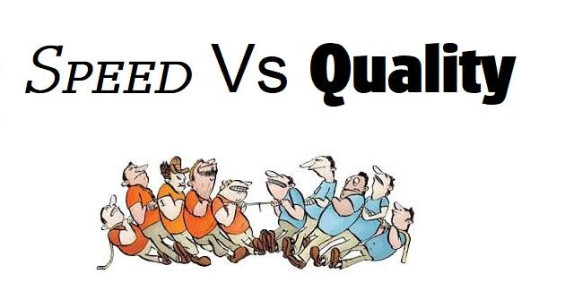 来源:https://huddle.eurostarsoftwaretesting.com/speed-vs-quality-which-is-preferred/